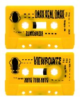 Dark Real Dark - Viewpoints Cassette