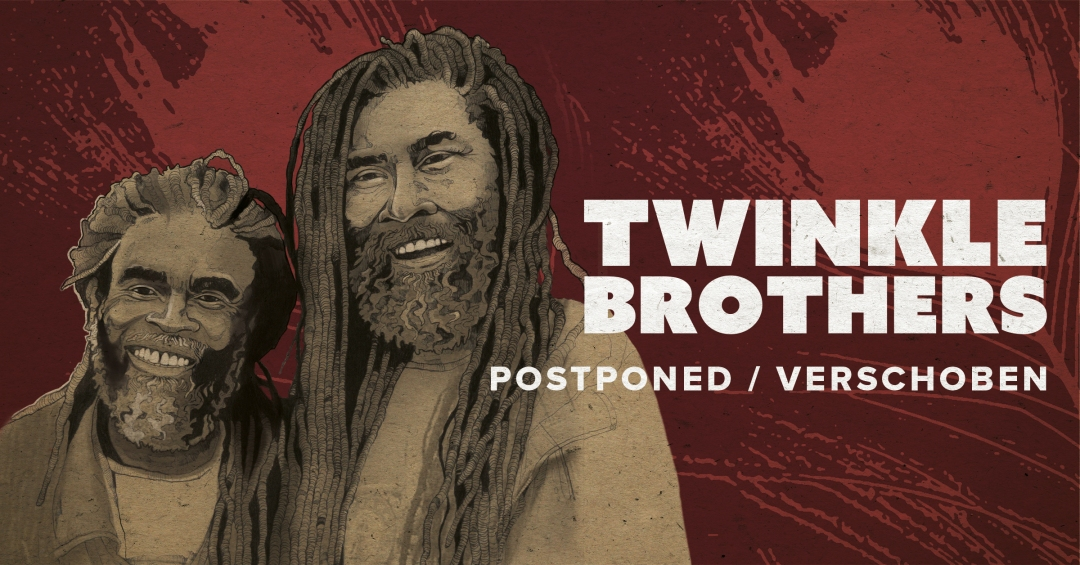 Twinkle Brothers - Banner - Postponed